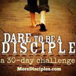 dare_to_be_a_disciple-MoreDisciples-200
