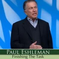 Paul Eshleman — Let's Finish the Task